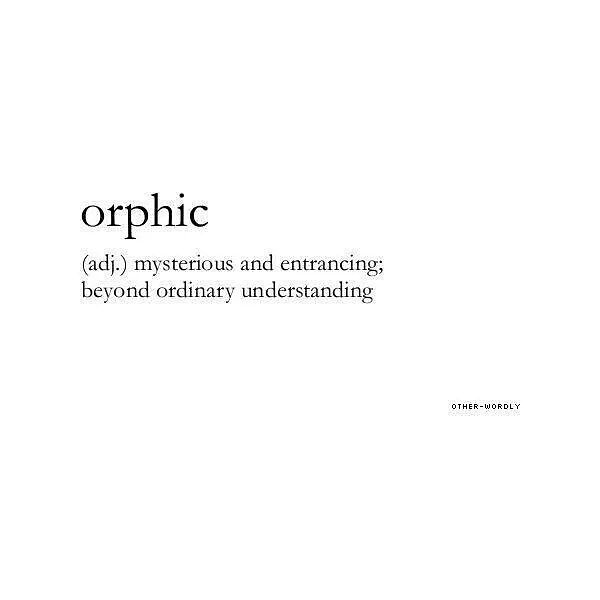 Orphic Mysteries…